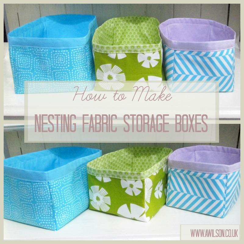 how to make nesting fabric storage boxes sew fabric storage boxes