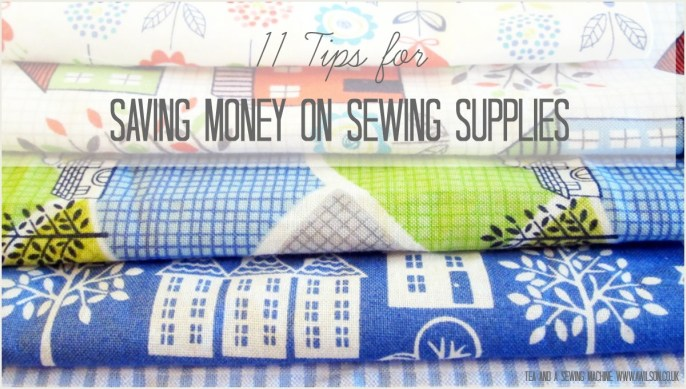 11 Tips To Save Money On Sewing Supplies
