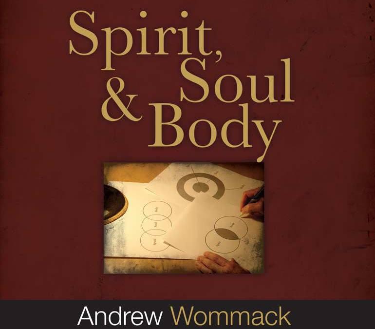 Spirit, Soul & Body