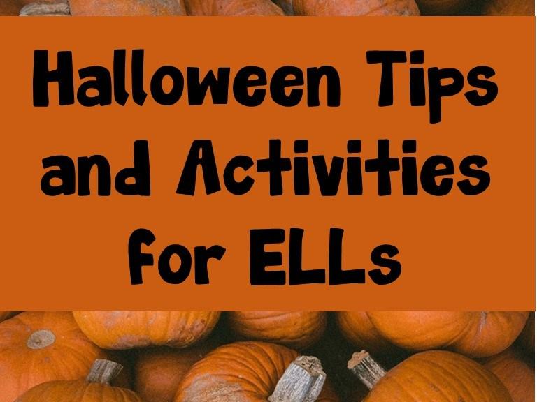 Halloween Tips and Activities for ELLs