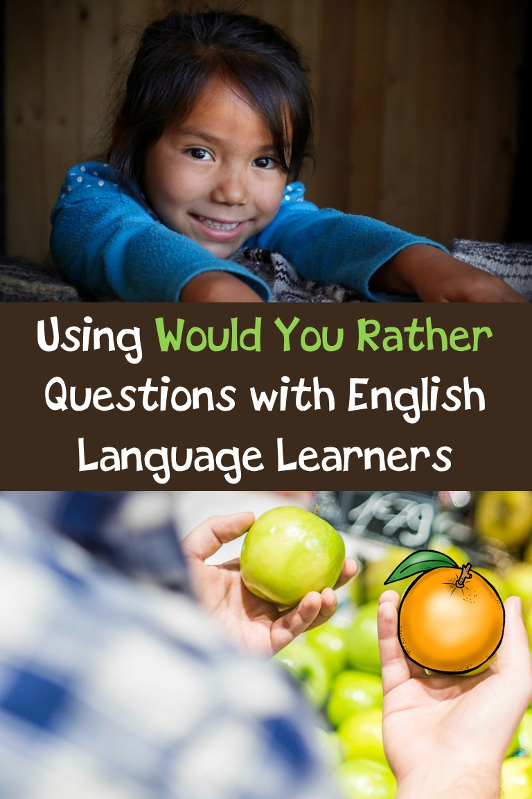 Using Would You Rather Questions with English Language Learners