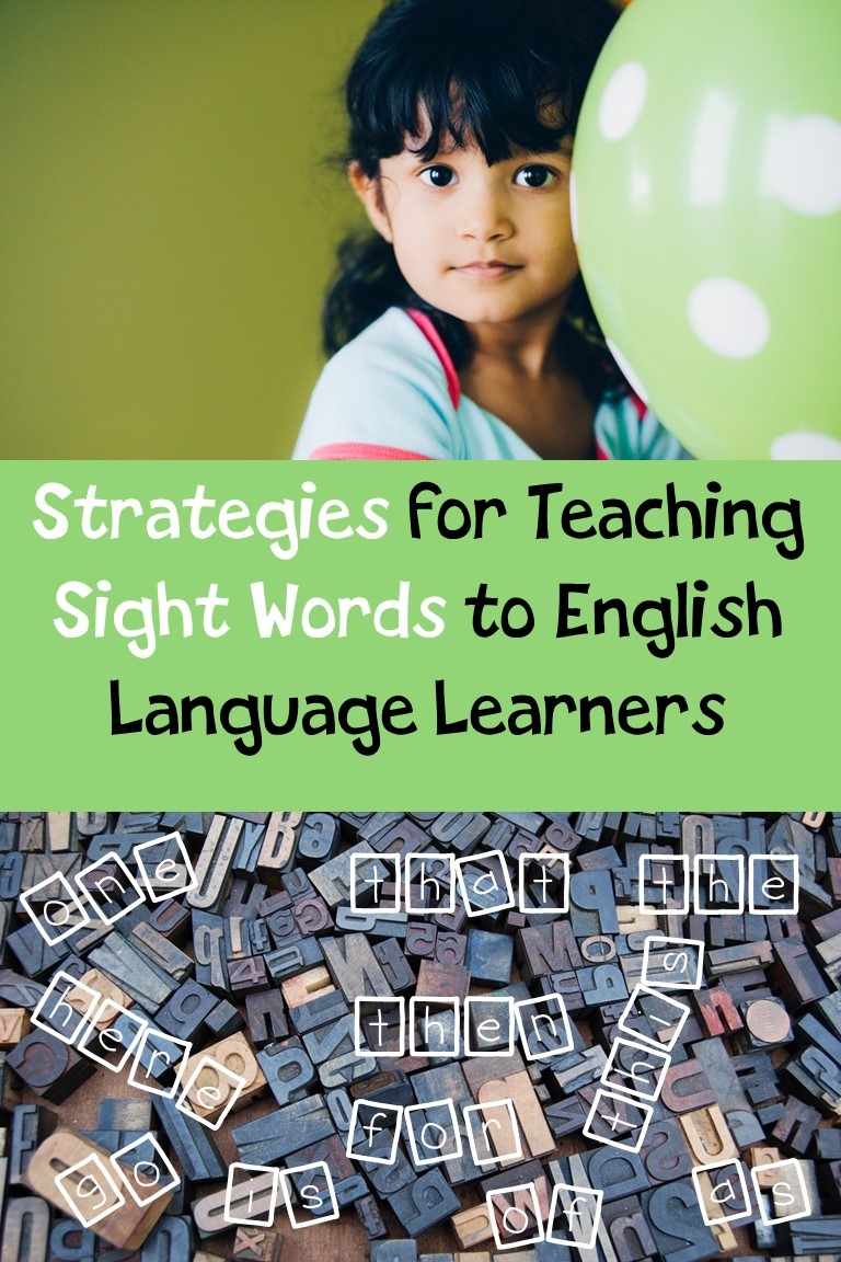 5 Strategies for Teaching Sight Words to English Language Learners