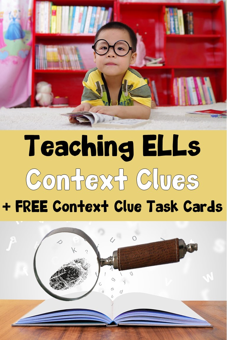 Teaching ELLs Context Clues + FREE Context Clue Task Cards