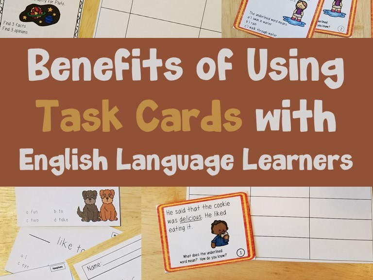 Benefits of Using Task Cards with ELLs