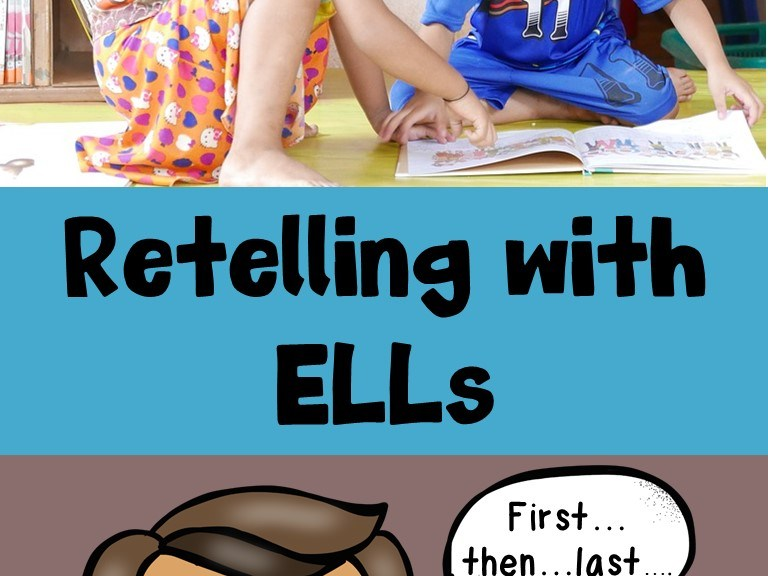 Retelling with ELLs
