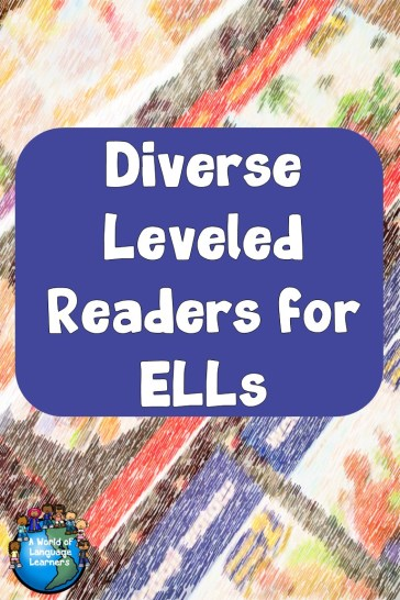 Diverse Leveled Readers for ELLs