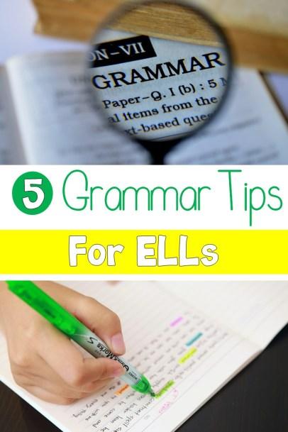 5 Grammar Tips for ELLs