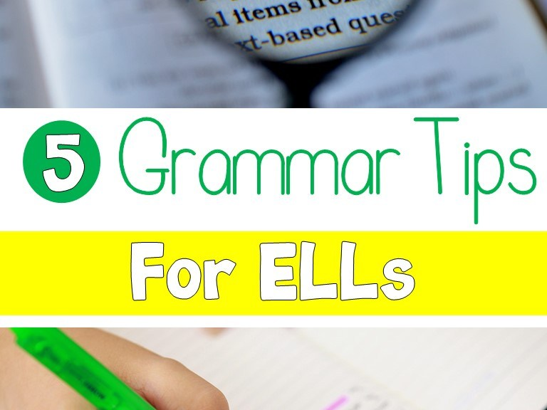 5 Grammar Tips for ELLs