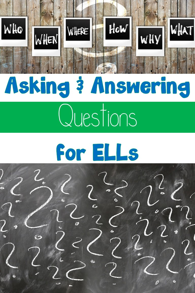 Asking & Answering Questions with ELLs