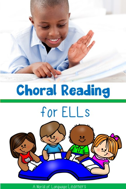 choral reading for ELLs