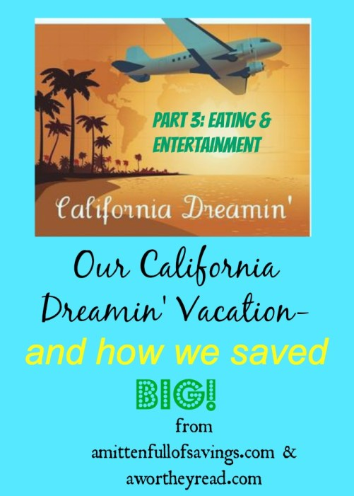 cali vacation how we saved big part 3.jpg