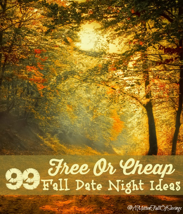 99 Free or Cheap Fall Date Night Ideas