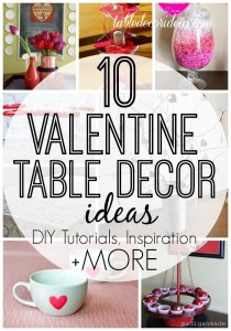 10 Valentine's Day Decor Ideas