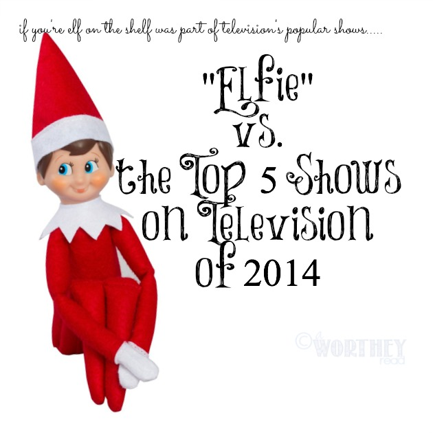 If You're Elf on The Shelf was in a top TV Show