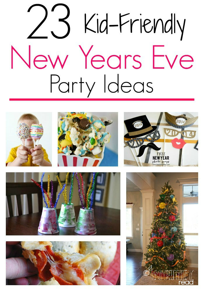 23 Awesome New Years Eve Kid Party Ideas