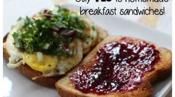 Make your own homemade breakfast sandwich! Not only will you SAVE money, but it's healthier and BETTER! Say YES To Homemade Breakfast Sandwiches