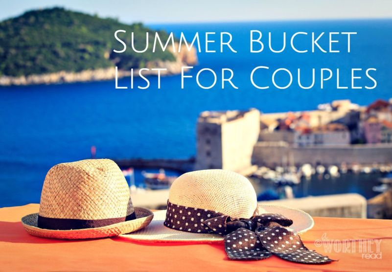 Great Summer Bucket List For Couples