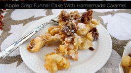Apple Crisp Funnel Cake With Homemade Caramel