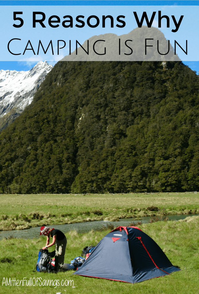 5 Reasons Why Camping is Fun