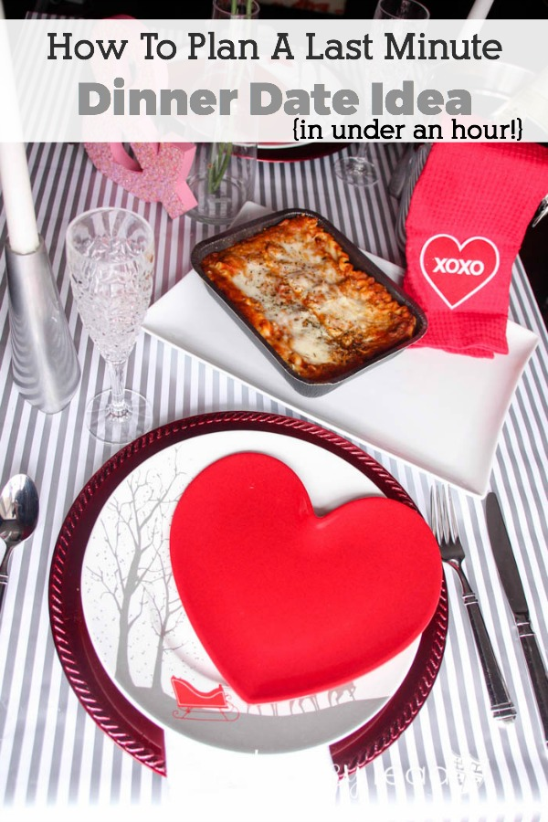 Are you a last minute planner? Here's an easy way to plan a last minute Valentine's Day date night, anniversary dinner or date night dinner. Read How To Plan A Last Minute Dinner Date Idea and be sure to pin to your board for future reference!