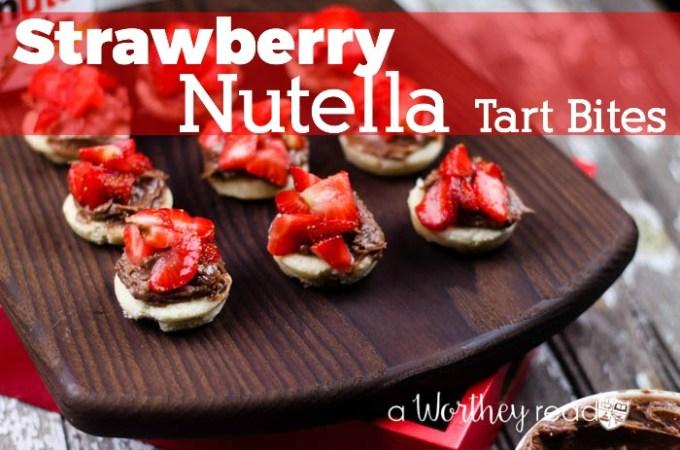 Easy Dessert Recipe to make in under 30 minutes: Strawberry Nutella Tart Bites