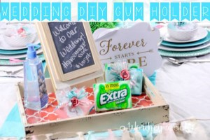Wedding Gum Holder DIY & Wedding Tablescape Idea