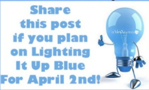 Autism Awareness Day: Will You Light It Up Blue? {LIUB Ideas}