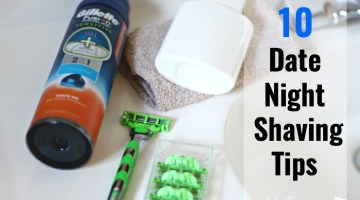 Planning a date night? Our tips will help you get ready: Ten Date Night Shaving Tips