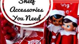 Elf on The Shelf Accessories You Need