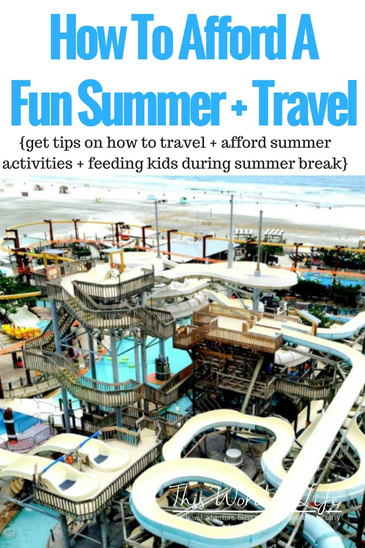 Get tips on how to afford to travel during summer, plus pay for summer activities and feeding kids during summer break. Great tips for parents on how to plan and budget for summer expenses.