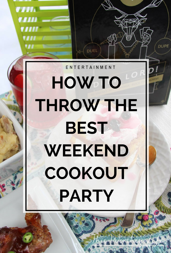 Plan a fun weekend cookout party with friends. Get tips on what to serve, drink ideas, and entertainment ideas with a party game! -How To Throw The Best Weekend Cookout Party