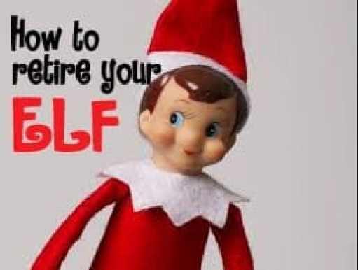how to retire your Elf