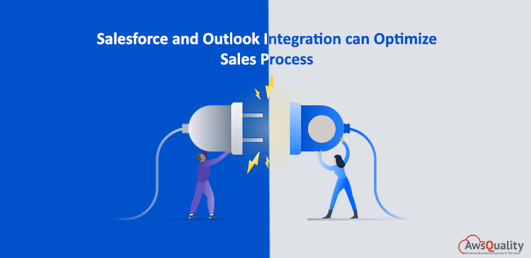 How can Salesforce and Outlook Integration Optimize Sales Process?