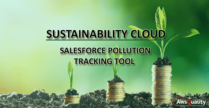 Sustainability Cloud: Salesforce Pollution Tracking Tool