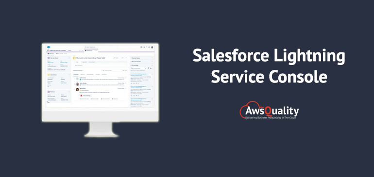 The setup process for Salesforce Lightning Service Console