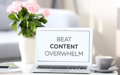 7 STRATEGIES TO BEAT OVERWHELM WITH CONTENT CREATION