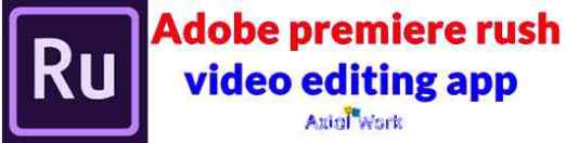Adobe premiere rush professional video editing app for android