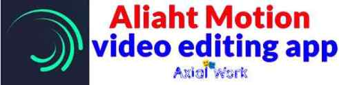Aliaht Motion video editing app