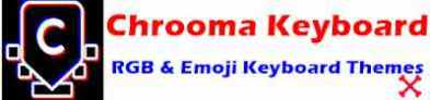 Chrooma keyboard app download & review