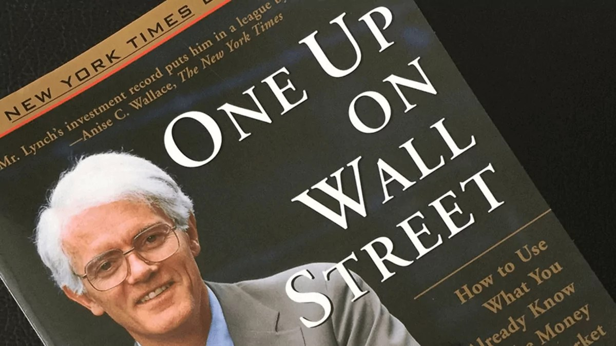 Peter Lynch : One Up On Wall Street