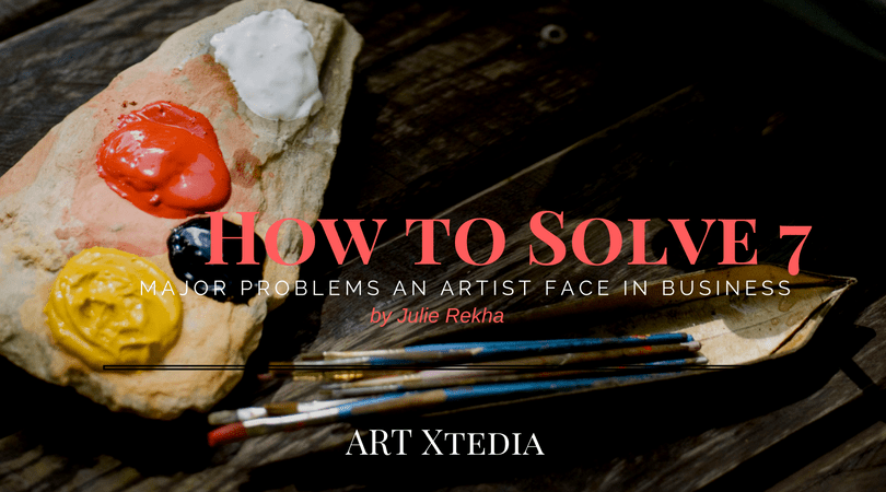 How To Solve 7 Common Artistic Problems