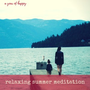 A Relaxing 5-Minute Summer Meditation (That You Can Do All Year)