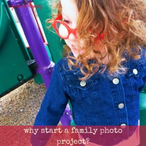 Why Start a Family Photo Project?