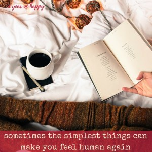 The Simplest Things Can Make You Feel Human Again