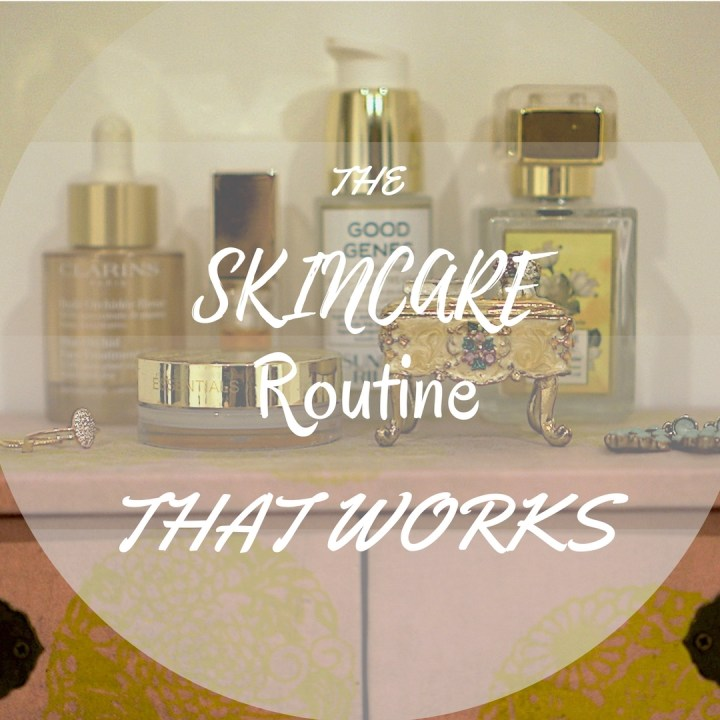 Skincare routine that works