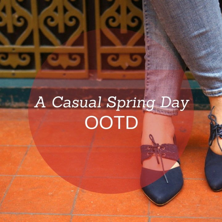 Casual Spring Day Outfit