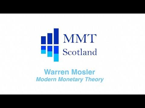 MMT SCOTLAND Warren Mosler