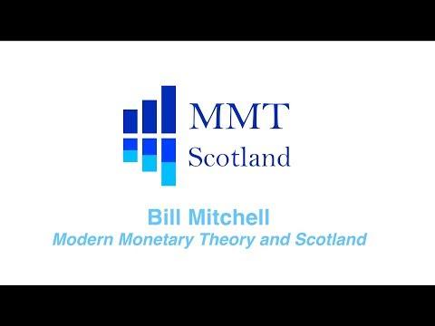 MMT SCOTLAND Bill Mitchell