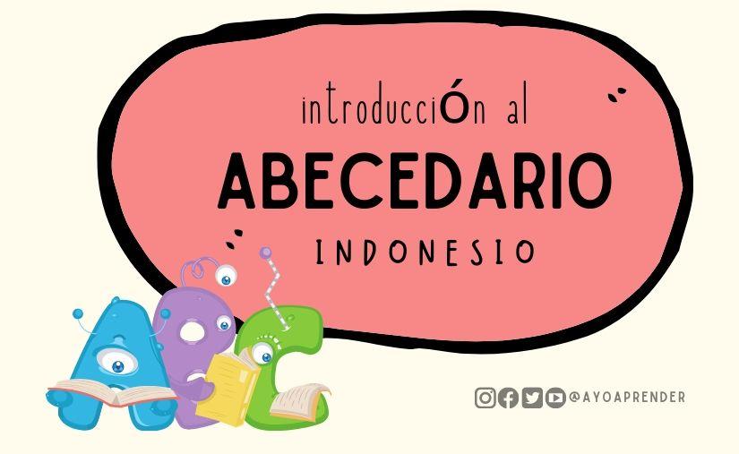Introducción al abcdario indonesio