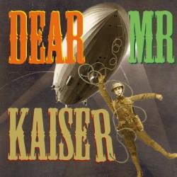 dear mister kaiser